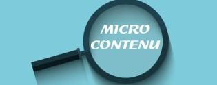 Le micro contenu, le plus de votre stratégie éditoriale